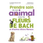 Livre Prendre de soin de son animal avec les fleurs de Bach et d'autres élixirs floraux
