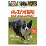 Livre de Swanie Simon qui explique l'alimentation naturelle pour chien nommée BARF